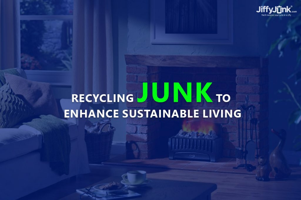 Recycling Junk To Enhance Sustainable Living by Jiffy Junk