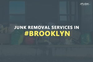 Junk Removal Services In Brooklyn
