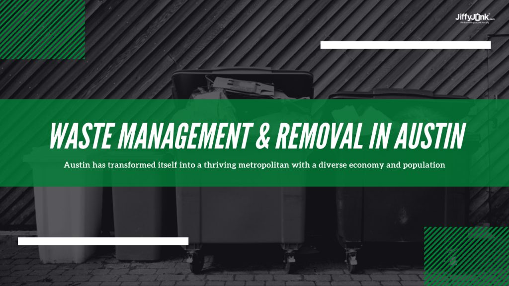 Waste Management & Removal In Austin