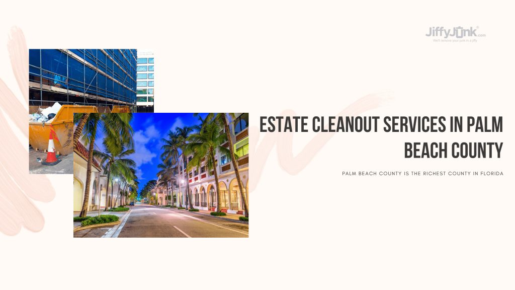 Estate Cleanout Services In Palm Beach County