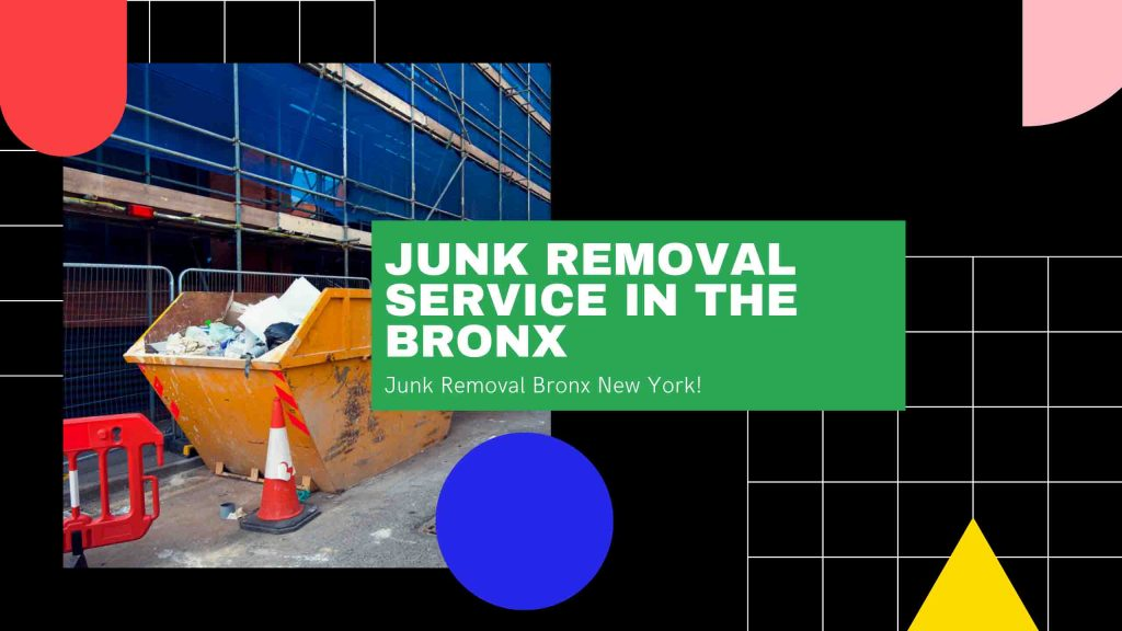 Junk Removal Service In The Bronx