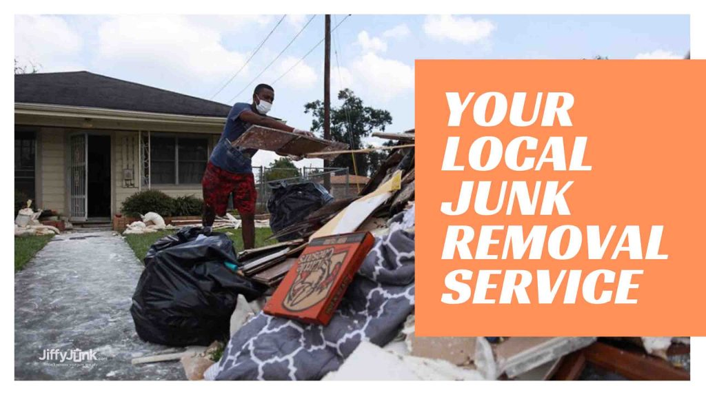 Your Local Junk Removal Service